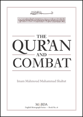 The Qur'an and Combat  By Imam Mahmoud Muhammad Shaltut