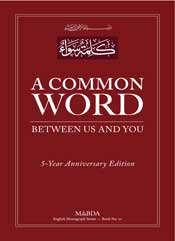 A Common Word Between Us and You 5-Year Anniversary Edition