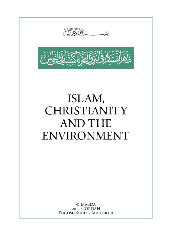 Islam, Christianity and the Environment