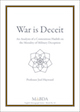 War is Deceit, An Analysis of a Contentious Hadith on the Morality of Military Deception